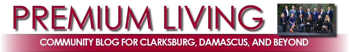 Premium Living in Clarksburg, Damascus, and Beyond